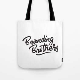 Branding Brothers Tote Bag