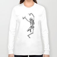tupac Long Sleeve T-shirts featuring Dancer Skeleton by Hottest Dog In Town