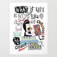 What if life is not like a box of chocolates but like half dozen cupcakes? Art Print