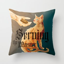 Serving the Master Throw Pillow