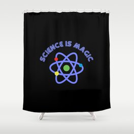 Science is magic Shower Curtain
