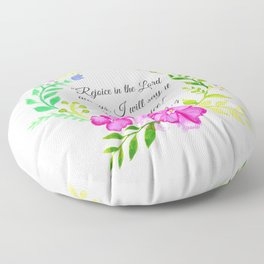 """Rejoice in the Lord always."" Philippians 4:4 Floor Pillow"