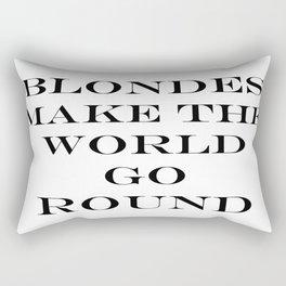 Blondes Make The World Go Round Black Rectangular Pillow