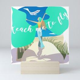 Teach Me To Fly Mini Art Print