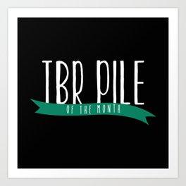 TBR - Wrap Up Green/Black Art Print