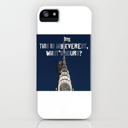 This Is MY Everest, What's Yours? (Raccoon Climbs Skyscraper) iPhone Case