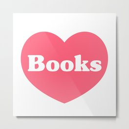 I Love Books Metal Print