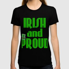 Stay Irish and Proud with this green and bold tee design  made perfectly for everyone!  T-shirt