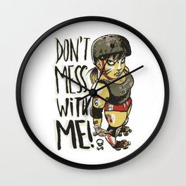 Don't Mess With Me! (olive version) Wall Clock