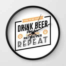 Be Happy Drink Beer Pet Golden Retriever Design Wall Clock