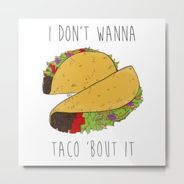 Let's Taco 'Bout It Food Illustration by Imaginarium Arts Metal Print