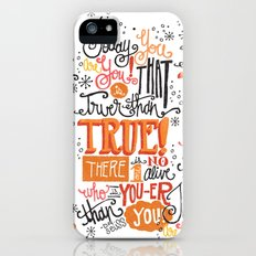 TODAY YOU ARE YOU... - DR. SEUSS iPhone (5, 5s) Slim Case