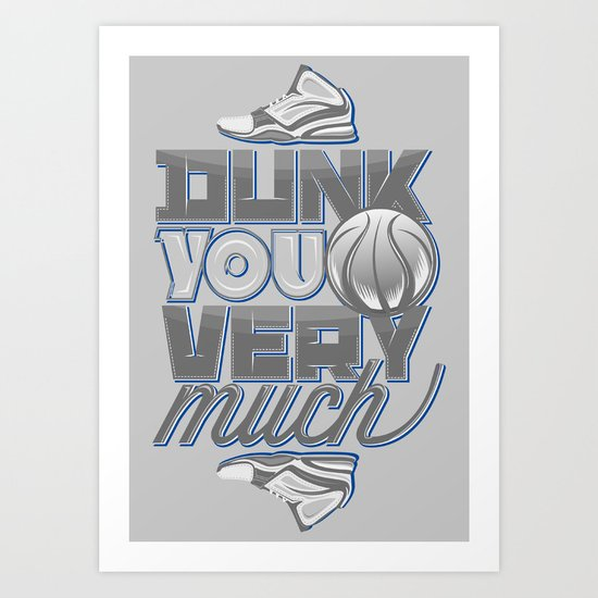 Dunk you very much Art Print
