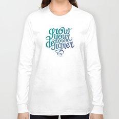 Grow Your Own Designer Long Sleeve T-shirt