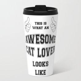 AWESOME CAT LOVER Travel Mug