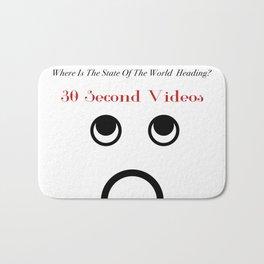 30 Second Videos Bath Mat