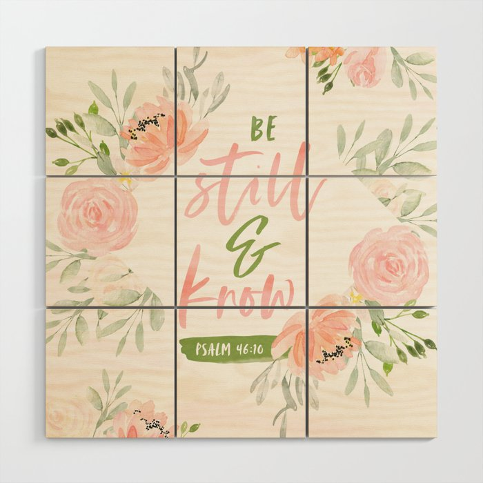 Be Still And Know Bible Verse Wood Wall Art By Cinacatteau