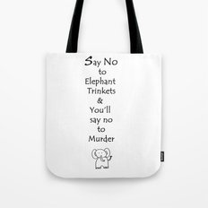 Say No to Elephant Trinkets Tote Bag