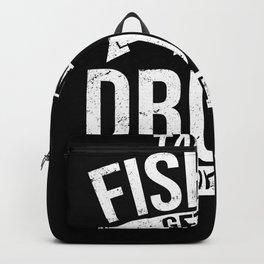 Take Me Fishing Get Me Drunk for Fisherman Backpack