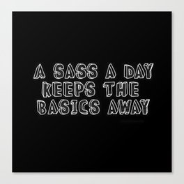 Basic bitch | Sassy | Aesthetic quotes | Aesthetic | Goth girl Canvas Print