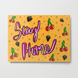 Stay Home Fruity Patooties Metal Print