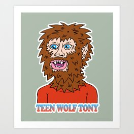 TEEN WOLF TONY Art Print