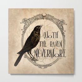 Quoth the Raven Nevermore Metal Print