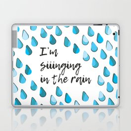 Siiinging in the Rain Laptop & iPad Skin