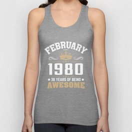 February 1980 38 years of being awesome Unisex Tank Top