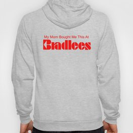 Bradlees Hoody