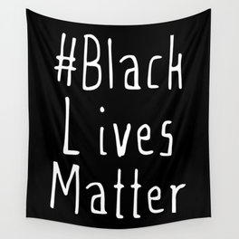 #Black Lives Matter Wall Tapestry
