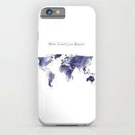 Work. Travel. Love. Repeat iPhone Case