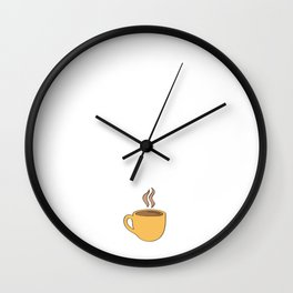 Drink Your Coffee It's Chaos Out There T-Shirt Wall Clock
