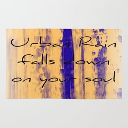 Urban Rain Falls Down On Your Soul Rug