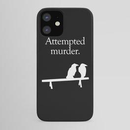 Attempted Murder (white design) iPhone Case