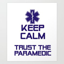 Great Costume For Paramedic. T-Shirt For Dad/Mom. Art Print
