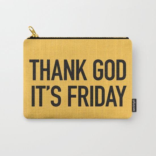 Thank God it's friday Carry-All Pouch