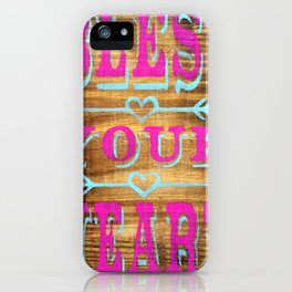 Bless your Heart - Wood Sign - Southern Saying iPhone Case