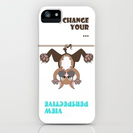 Change your view perspective iPhone Case