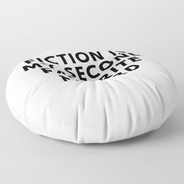 Fiction is My Second Favorite F Word Floor Pillow
