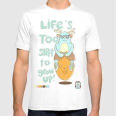 Life's Too Short to Grow Up! MEDIUM White Mens Fitted Tee