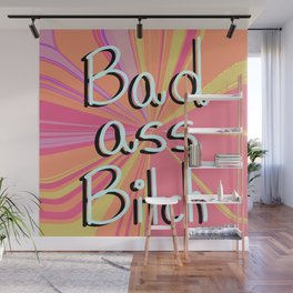 Bad ass Wall Mural