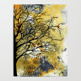 Blessed Is The Man Who Trusts In The Lord Poster