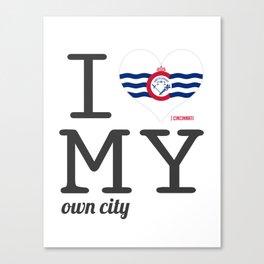Cincinnati - I love my own city. Ohio Canvas Print