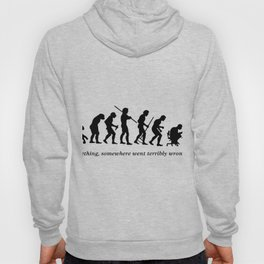 Something , somewhere went terribly wrong Hoody
