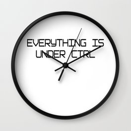 Funny Software Engineer CTRL Wall Clock