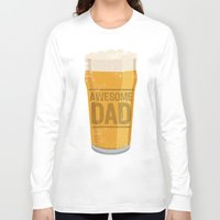 dad Long Sleeve T-shirts featuring DAD by Kiley Victoria