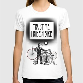 Trust me, I ride a Bike T-shirt