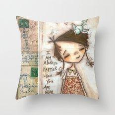 Happy Near You Throw Pillow