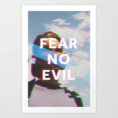 Fear No Evil  Art Print